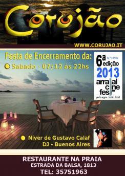 Festa de Encerramento do Arraial Cine Fest 6ª edição